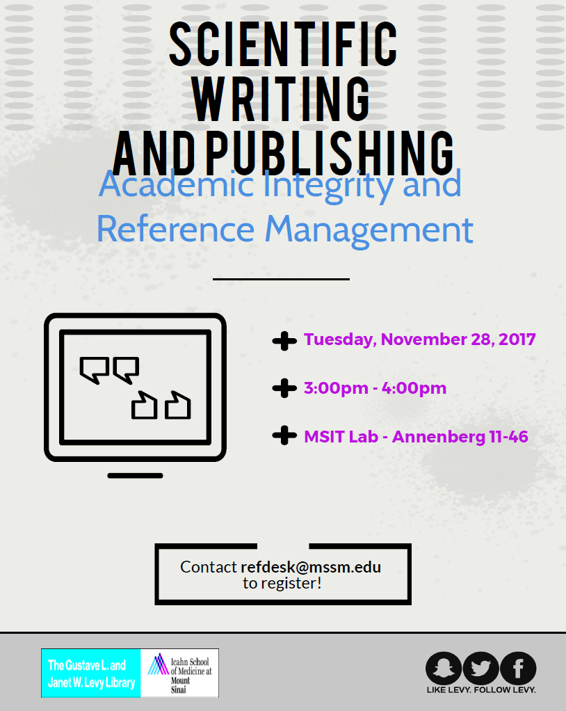 Scientific Writing and Publishing: Academic Integrity and Reference Management @ MSIT Lab - Annenberg 11-46 | New York | New York | United States